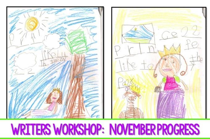 Writers Workshop November Kindergarten Writing. Here is a look at the progress we have made in November in Writers Workshop. #writing, #kindergartenwriting #writersworkshop