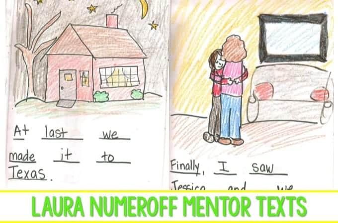 Laura Numeroff Mentor Texts