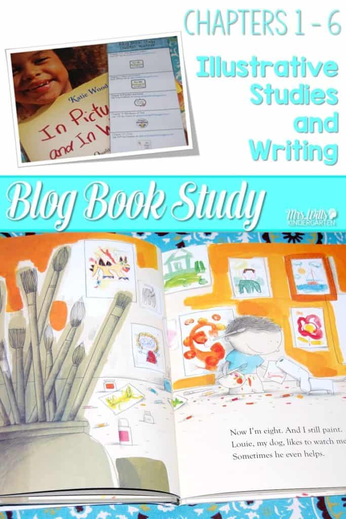 Writers workshop illustrative studies! In Pictures and in Words Chapters 1-6 with mentor texts ideas to teach writing to kindergarten and first-grade students.
