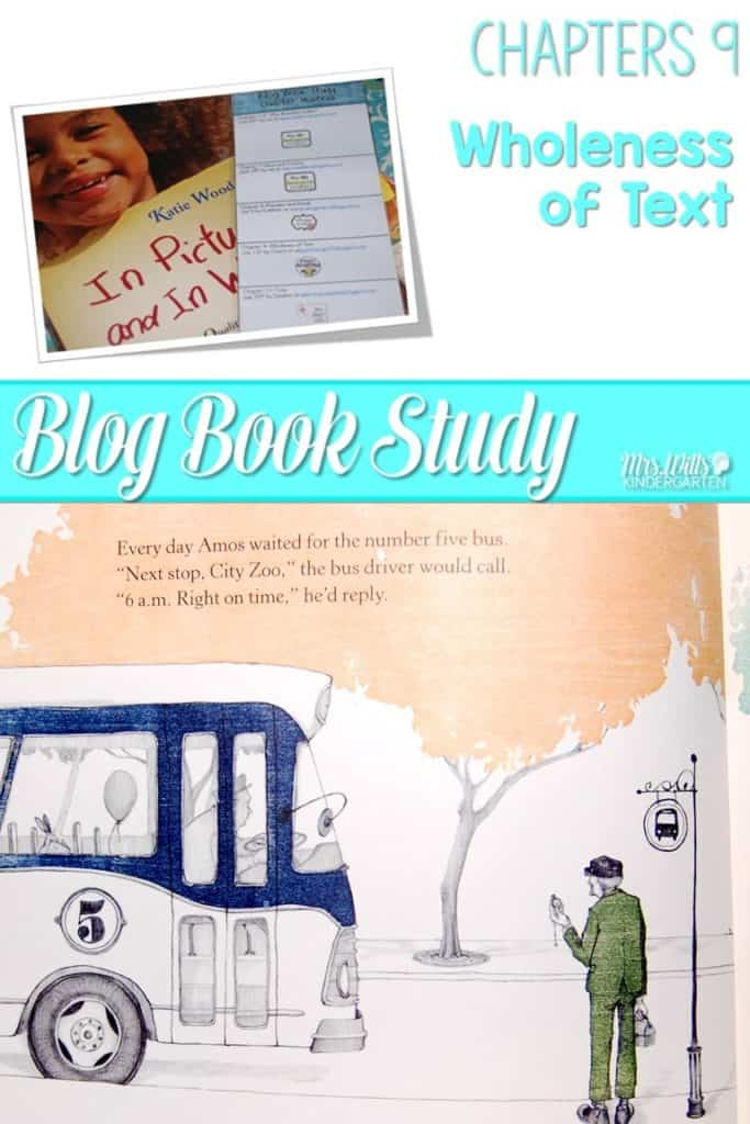 Writers workshop illustrative studies wholeness of text! In Pictures and in Words Chapters 9 is about writing with wholeness of text in mind using mentor texts resources to teach writing to kindergarten and first-grade students.
