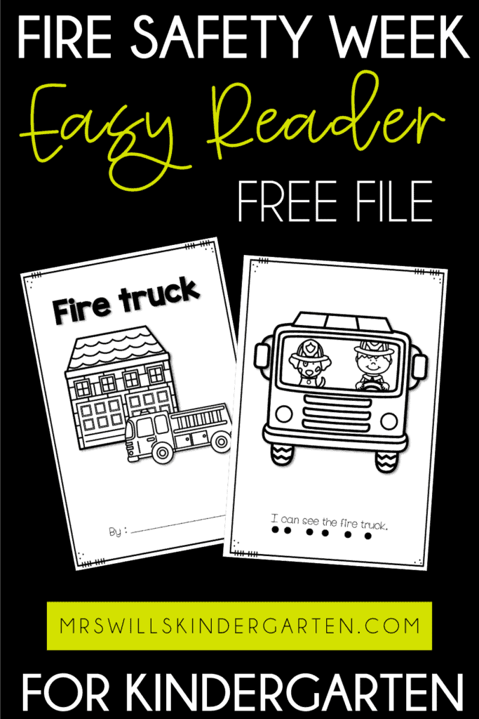 Fire Safety Week Free Emergent Reader Fire Safety Week and a Free Emergent Reader that is perfect for kindergarten. Arts, crafts, snacks, math and reading lessons included!