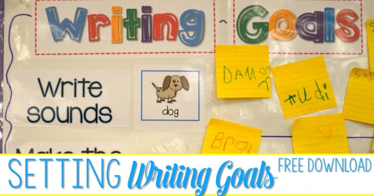 Setting Writing Goals is an important part of writers workshop!