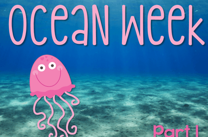 Ocean Week: Part One