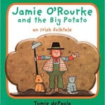 Kindergarten Lessons Plans ~ Jamie O'Rourke and the Big Potato
