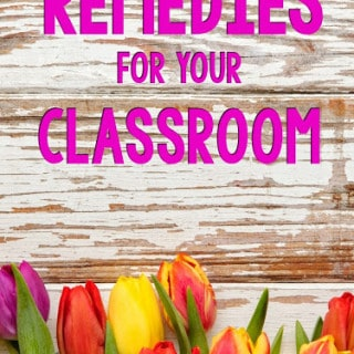 Spring Fever Classroom Remedies