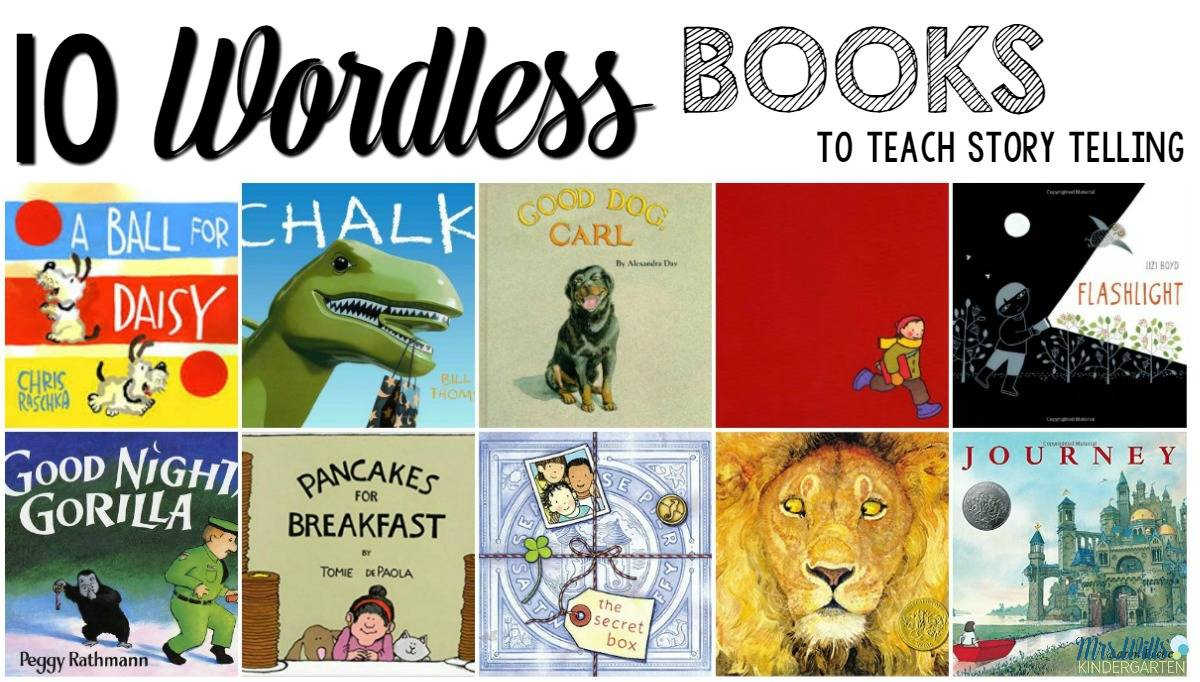 10 Wordless Books To Teach Story Telling