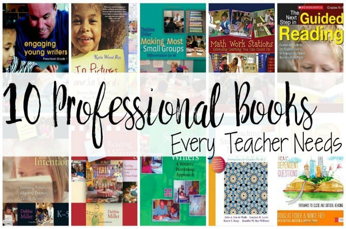 10 Professional Development Books EVERY Teacher Needs