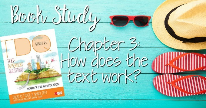 Text Dependent Questions Books Study: Chapter 3 Help your students make sense of it all!!! Dive into the book, Text Dependent Questions by Fisher and Frey.