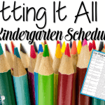 The BEST Kindergarten Schedule ~ Fitting it all in!