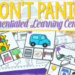 Differentiated Learning Centers… DON'T Panic!