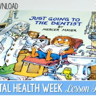 Dental Health Week Lesson Plans (free download)