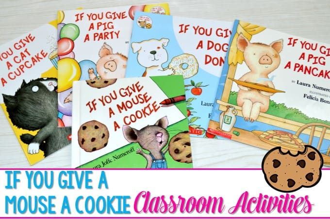If You Give a Mouse… Classroom Activities