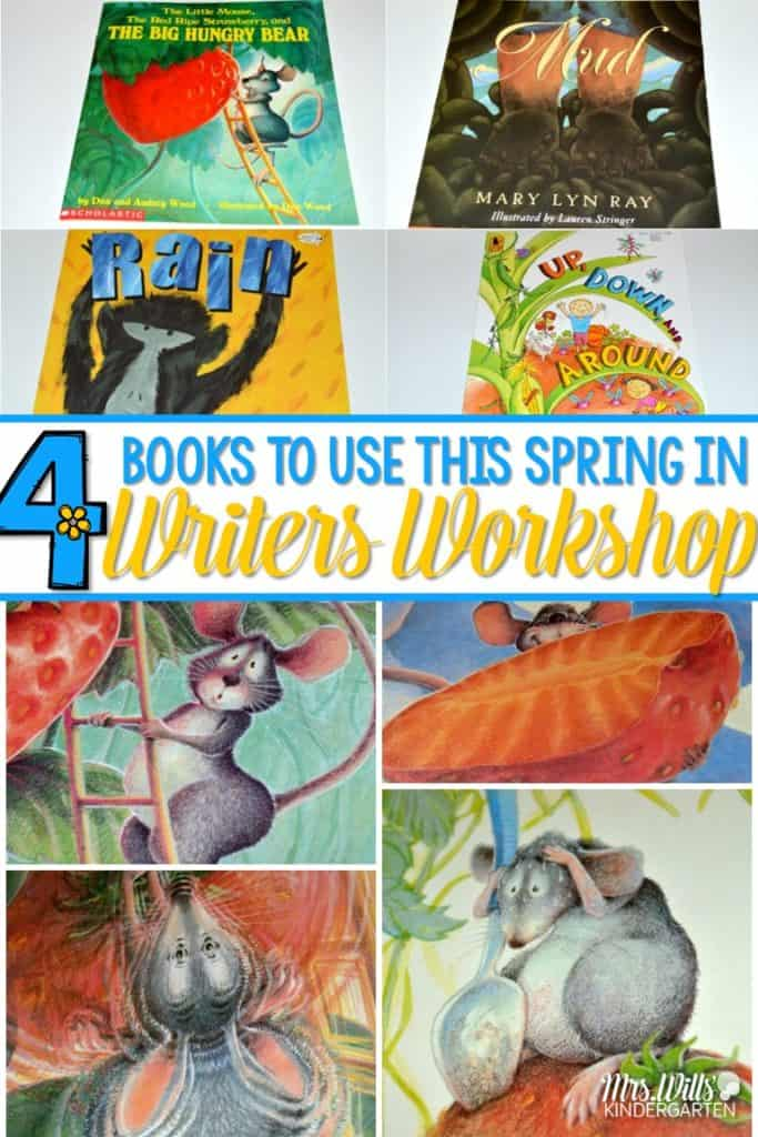 Writers Workshop Mentor Texts to use in Spring! These picture books will help elevate your illustrative studies in writers workshop. Your kindergarten or first-grade students will love these books and their writing will soar!