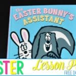 Easter Bunny's Assistant Lesson Plans (Free Download)