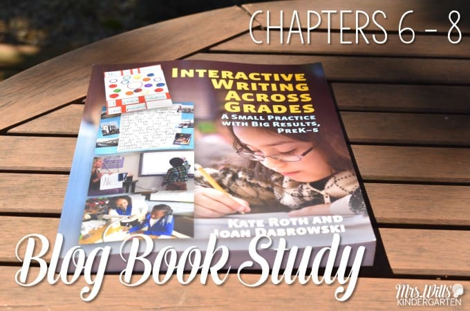 Interactive Writing Book Study Ch 6 to 8