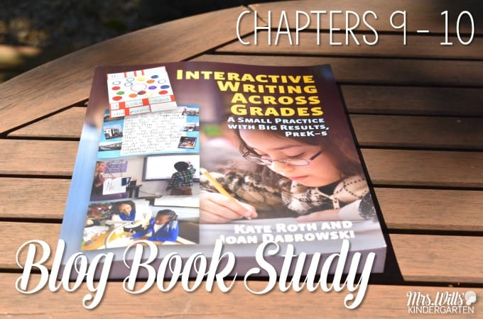 Interactive Writing Book Study Ch 9 and 10