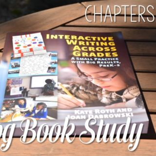 Interactive Writing Book Study Ch 3 - 5