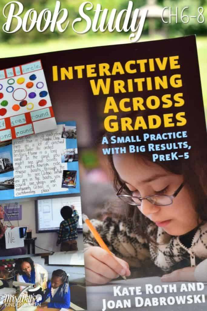 Interactive Writing Book Study Ch 6 to 8! Let's look at the book Interactive Writing Across the Grades as part of our blog book study. These chapters focus on writing conventions and sharing the pen.
