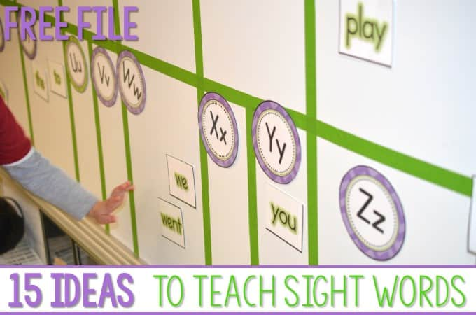 15 Fun Ideas to Teach Sight Words (Free File)