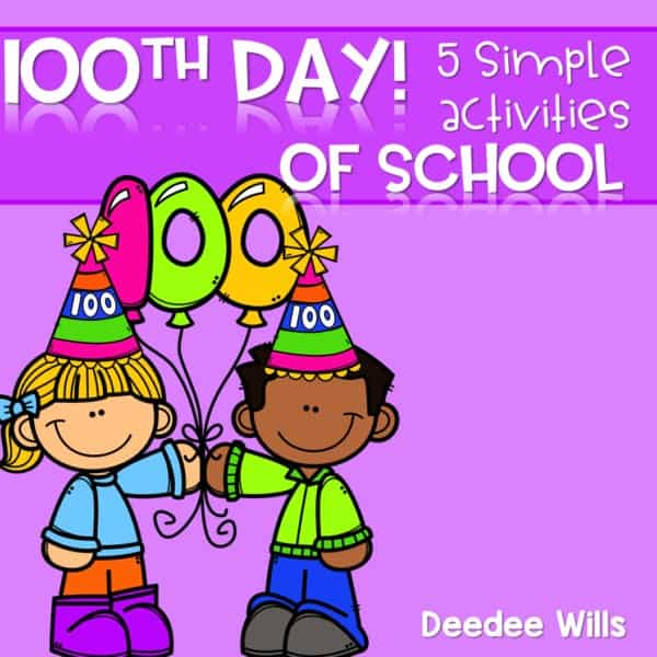 100th Day of School Celebration and Activities 1