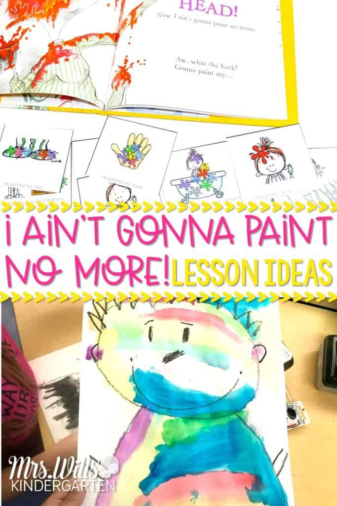 Ain't Gonna Paint No More Lesson Plans for kindergarten and first grade. Reading comprehension, story comparisons, retelling, math and literacy connections, and a watercolor art activity.