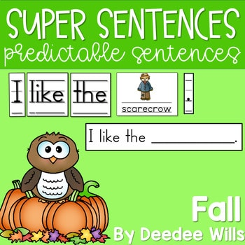 Predictable Sentences   Simple Sentences for Fall 1