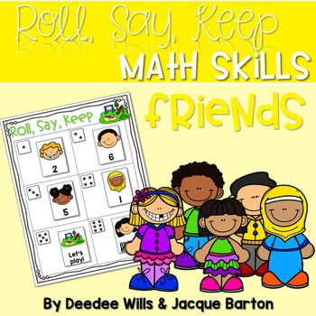Roll, Say, Keep Math Center Game Friends 1