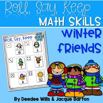 Roll, Say, Keep Math Center Game Winter 1