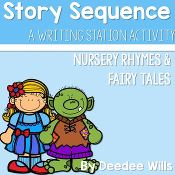 Story Sequence Nursery Rhymes and Fairy Tales 1