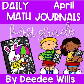 Math Journal Prompts for First-Grade | APRIL 1