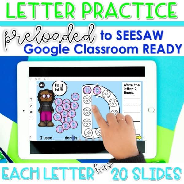 SEESAW & Google Classroom Digital Letter Practice 1
