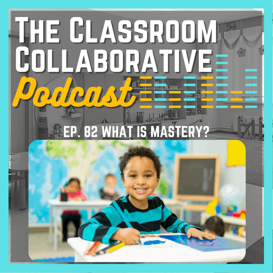What is student mastery and how do we assess it. In this podcast episode, Deedee and Adam discuss student assessments and how to assess student mastery.